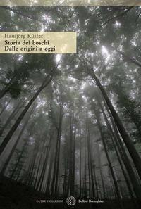 Storia dei boschi da