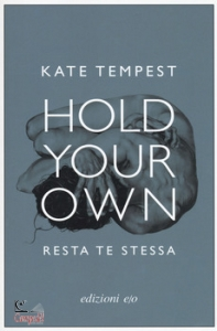 TEMPEST KATE, Hold your own - resta te stessa