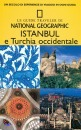 NATIONAL GEOGRAPHIC, Istanbul e Turchia occidentale