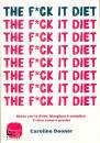 immagine di The f*uck it diet